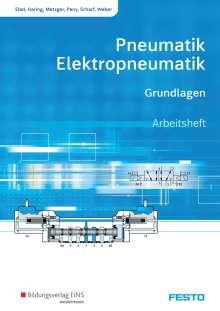 Frank Ebel: Pneumatik und Elektropneumatik. Grundlagen. Arbeitsheft, Buch