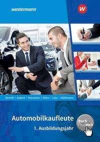Thomas Berndt: Automobilkaufleute. 1. Ausbildungsjahr: Schülerband, Buch