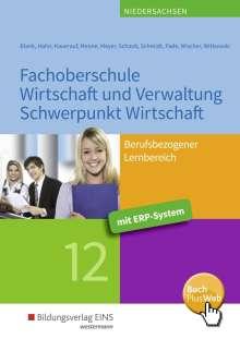 Andreas Blank: Fachoberschule Wirtschaft und Verwaltung - Schwerpunkt Wirtschaft. Klasse 12. Schülerband, Buch