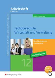 Robert Blanke: Fachoberschule Wirtschaft und Verwaltung - Schwerpunkt Wirtschaft. Klasse 12. Arbeitsheft, Buch