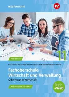 Knut Harms: Fachoberschule Wirtschaft und Verwaltung - Schwerpunkt Wirtschaft. Schülerband. Klasse 11, Buch