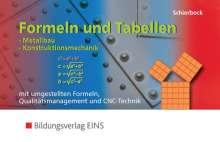 Peter Schierbock: Formeln und Tabellen - Metallbau, Konstruktionsmechanik, Buch