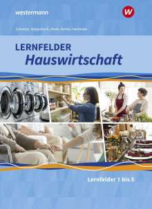 Christa Walgenbach: Lernfelder Hauswirtschaft. Schülerband. 1. Ausbildungsjahr, Buch