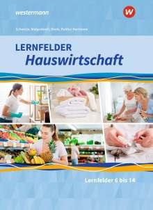 Alexander Fuhr: Lernfelder Hauswirtschaft. 2. und 3. Ausbildungsjahr: Schülerband, Buch