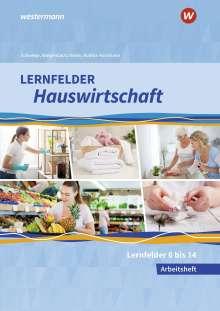 Doris Schwetje: Lernfelder Hauswirtschaft. 2. und 3. Ausbildungsjahr: Arbeitsheft, Buch