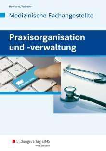 Uwe Hoffmann: Praxisorganisation und -verwaltung für Medizinische Fachangestellte. Schülerband, Buch
