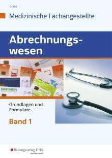 Ute Grass: Abrechnungswesen für die Medizinische Fachangestellte 1. Schülerband, Buch