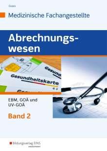 Ute Grass: Abrechnungswesen für die Medizinische Fachangestellte 2. Schülerband, Buch