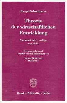 Joseph Schumpeter: Theorie der wirtschaftlichen Entwicklung, Buch