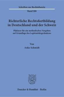 Anke Schmidt: Richterliche Rechtsfortbildung in Deutschland und der Schweiz, Buch