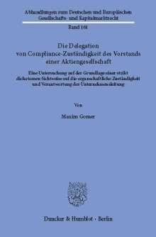 Maxim Gomer: Die Delegation von Compliance-Zuständigkeit des Vorstands einer Aktiengesellschaft., Buch