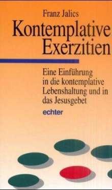 Franz Jalics: Kontemplative Exerzitien, Buch