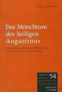 Adolar Zumkeller: Das Mönchtum des heiligen Augustinus, Buch