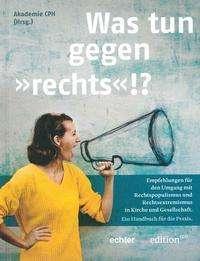 """Was tun gegen 'rechts'!?"", Buch"