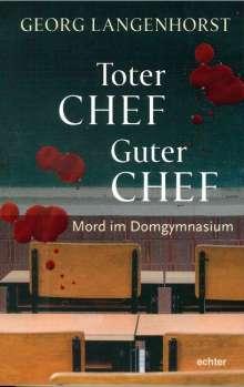 Georg Langenhorst: Toter Chef - guter Chef, Buch