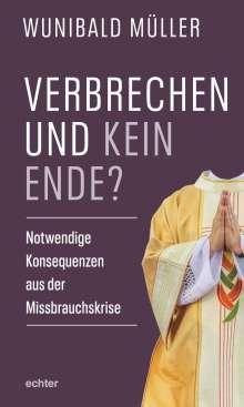 Wunibald Müller: Verbrechen und kein Ende?, Buch
