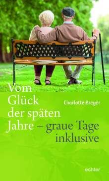 Charlotte Breyer: Vom Glück der späten Jahre, Buch