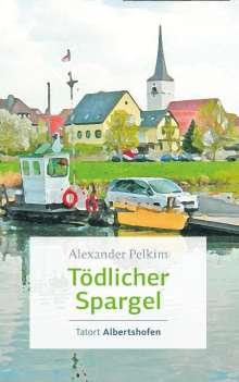 Alexander Pelkim: Tödlicher Spargel, Buch