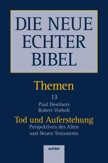 Paul Deselaers: Die Neue Echter Bibel - Themen 13, Buch