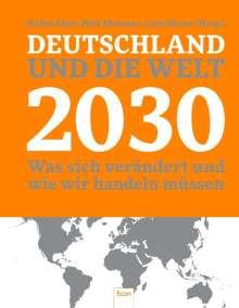 Dirk Messner: Deutschland und die Welt 2030, Buch