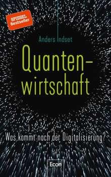 Anders Indset: Quantenwirtschaft, Buch
