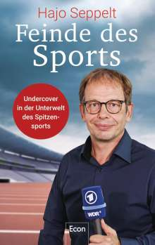 Hajo Seppelt: Feinde des Sports, Buch