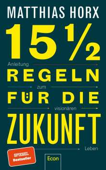 Matthias Horx: 15 1/2 Regeln für die Zukunft, Buch