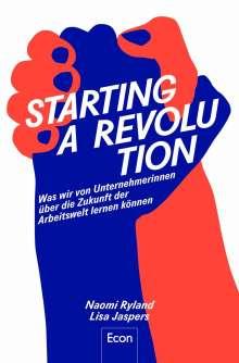 Naomi Ryland: Starting a Revolution, Buch