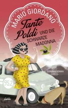 Mario Giordano: Tante Poldi und die Schwarze Madonna, Buch