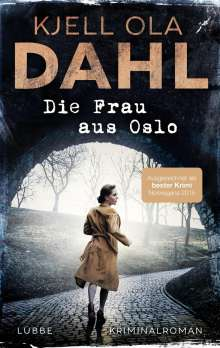 Kjell Ola Dahl: Die Frau aus Oslo, Buch