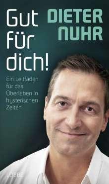 Dieter Nuhr: Gut für dich!, Buch
