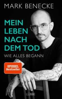 Mark Benecke: Mein Leben nach dem Tod, Buch