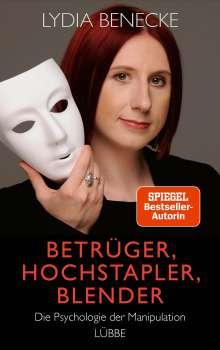 Lydia Benecke: Betrüger, Hochstapler, Blender, Buch