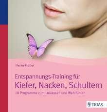 Heike Höfler: Entspannungs-Training für Kiefer, Nacken, Schultern, Buch
