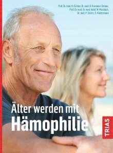 Beate Krammer-Steiner: Älter werden mit Hämophilie, Buch