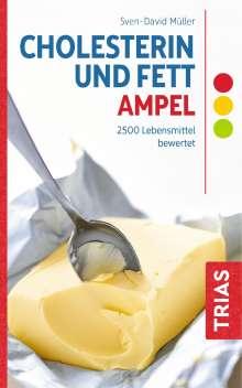Sven-David Müller: Cholesterin- und Fett-Ampel, Buch