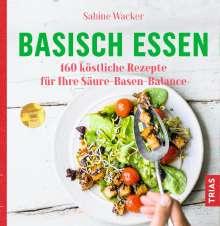 Sabine Wacker: Basisch essen, Buch