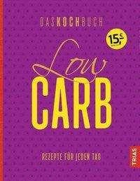 Low Carb - Das Kochbuch, Buch