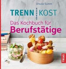 Ursula Summ: Trennkost. Das Kochbuch für Berufstätige, Buch