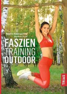 Beatrix Baumgartner: Faszientraining Outdoor, Buch