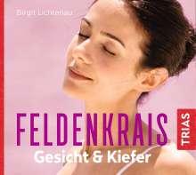 Birgit Lichtenau: Feldenkrais Gesicht & Kiefer - Hörbuch, CD