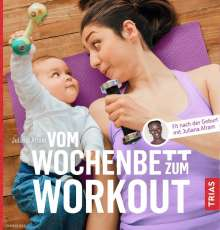 Juliana Afram: Vom Wochenbett zum Workout, Buch