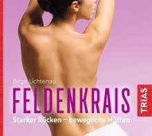 Birgit Lichtenau: Feldenkrais - Starker Rücken - bewegliche Hüften, CD