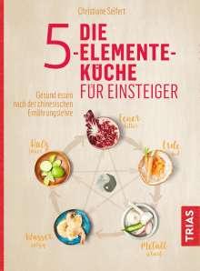 Christiane Seifert: Die 5-Elemente-Küche für Einsteiger, Buch