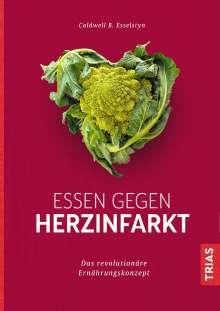Caldwell B. Esselstyn: Essen gegen Herzinfarkt, Buch