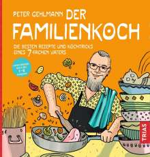 Peter Gehlmann: Der Familienkoch, Buch