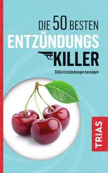 Sven-David Müller: Die 50 besten Entzündungs-Killer, Buch