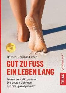 Christian Larsen: Gut zu Fuß ein Leben lang, Buch