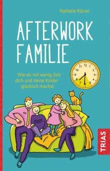 Nathalie Klüver: Afterwork-Familie, Buch