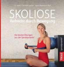 Christian Larsen: Skoliose - Aufrecht durch Bewegung, Buch